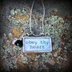 Obey Thy Heart Soldered Glass Pendant Necklace with rhinestones and beads....